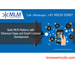 Build MLM Platform with Ethereum Dapp and Smart Contract Development-MLM software chennai