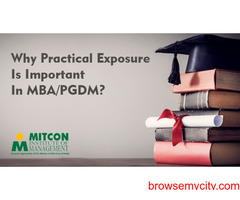Why Practical Exposure Is Important In MBA/PGDM