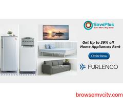 Get flat 39% off Home Appliances Rent.
