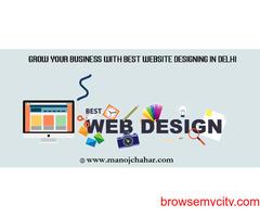 Grow your Business with Best Website Designing in Delhi