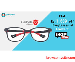gadgets360 Coupons, Deals & Offers: Flat Rs.1,000 off Eyeglasses at Lenskart
