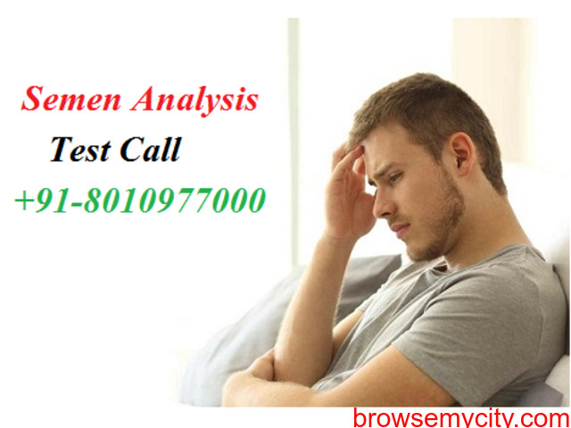 CALL @ [[ ( PH : 8010977000) ]] Semen Analysis Test in Defence Colony - 1/1