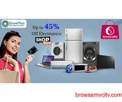 Shrayathi Coupons, Deals & Offers: Up to 45% Off Electronics