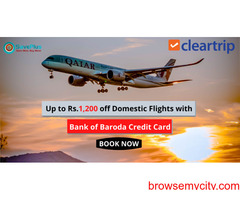 ClearTrip  Coupons: Up to Rs.1,200 off Domestic Flights with Bank of Baroda Credit Card