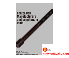 Center Bolt Manufacturers and suppliers in India - Bhalla Fasteners