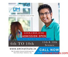 Top Coaching Classes For 6th to 12th Student In Vadodara | Om Institute