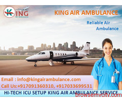 Quick Patient Transfer King Air Ambulance in Delhi Available at 24 Hrs