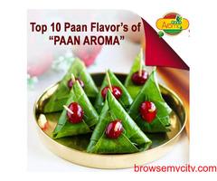 Top 10 Paan Flavors of Paan Aroma
