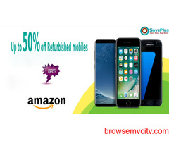 Amazon Coupons, Deals & Offers: Up to 50% Off Refurbished Mobiles