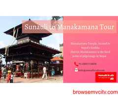 Sunauli Border to Manakamana Tour Package