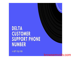 Relish best technical service on Delta Support Number +1-877-762-1118