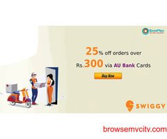 swiggy Coupons, Deals: 25% off orders over Rs.300 via AU Bank Cards