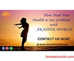 Health Problems Healing Services| Akashik World