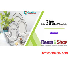 rasoishop Coupons, Deals & Offers: Up to 30% Off Dinner sets
