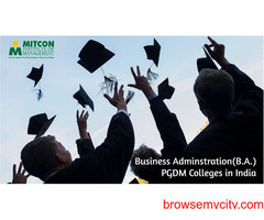 Business Adminstration(B.A.) PGDM Colleges in India
