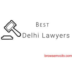 Best Delhi Lawyers- Law Firm