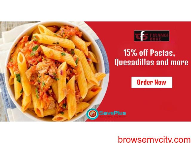 15% off Pastas, Lasagne, Quesadillas and more orders - 1/1