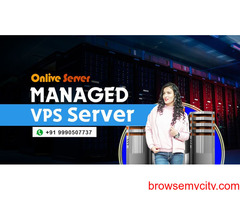 Enhance your website with Managed VPS Server by Onlive Server
