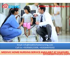Get Responsible Home Nursing Service in Ranchi by Medivic Nursing
