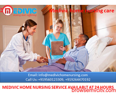 Get Quick Medical Support by Medivic Home Nursing Service in Hajipur