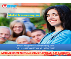 Take Outstanding Home Nursing Service in Supaul by Medivic Nursing Care