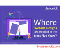 Where Website Designs are Headed in the Next Five Years?