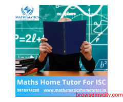 Maths Home Tutor For ISC