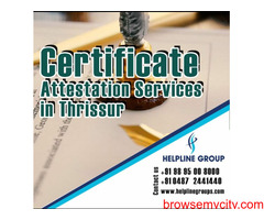 Certificate Attestation in Thrissur