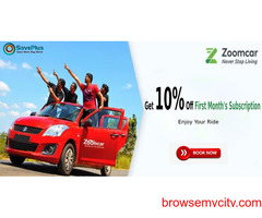 zoomcar Coupons, Deals & Offers: Get 10% off your 1st Month Car Subscription