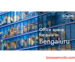 Office Space in Bengaluru | Properties Cityinfo Services