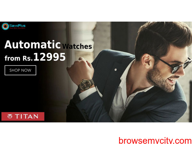 Titan Coupons, Deals : Automatic Watches from Rs.12995 - 1/1