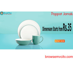 Poppatjamals Coupons, Deals & Offers: Dinner ware Starts From Rs.35