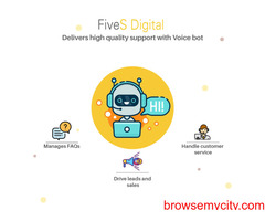 Fives Digital delivers high quality support with Voice bot