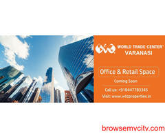 World Trade Center in Varanasi Commercial Shops & Office Spaces
