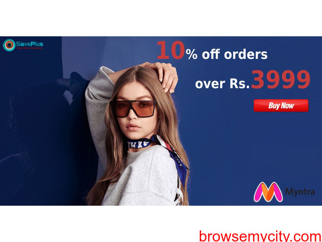 myntra coupons, offers : 10% off orders over of Rs.3999 - 1/1