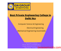 Choose best private engineering colleges in delhi ncr