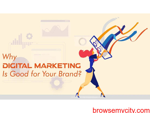 Why and how digital marketing can prove good for your brand - 1/1