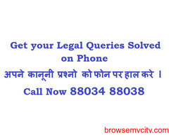 Get Your Legal Queries Solved On Phone Call Now 88034 88038
