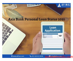 How To Know Your Axis Bank Personal Loan Status 2021