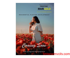 Prestige Marigold Bettenahall, Upcoming Plotted Development in Bengaluru