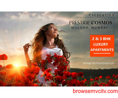 Prestige Cosmos Mulund Mumbai - Upcoming Residential Project by Prestige Construction