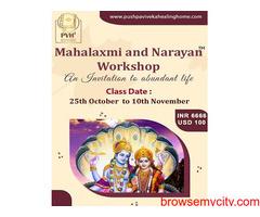Mahalaxmi and Narayan workshop | Pushpa Viveka Healing Home