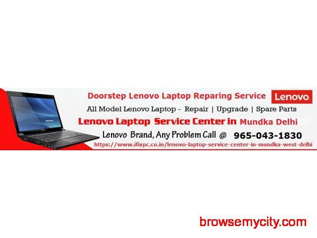 Doorstep Lenovo laptop service center in Mundka Delhi