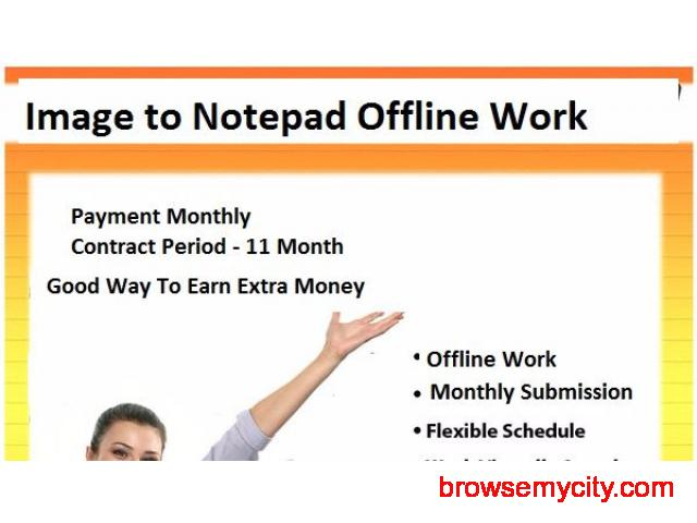 Work From Home : Offline Novel Typing : Image to Notepad