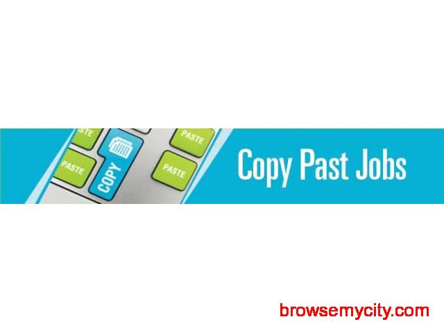 We are Hiring - Earn Rs.20,000+/- Per month - Simple Copy Paste Jobs - 1/1