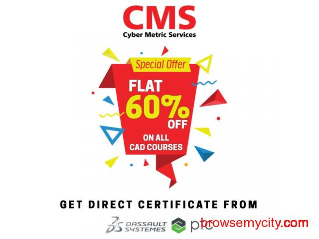 HURRY UP.! Flat 60% off on all CAD Training Courses with Placement Assistance - 1/1