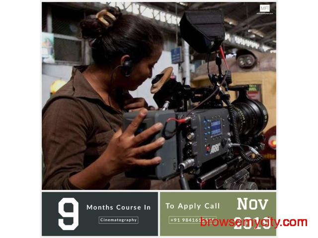 Nine Months Course in Cinematography from November 2019 Admissions Open Apply Now - 3/5