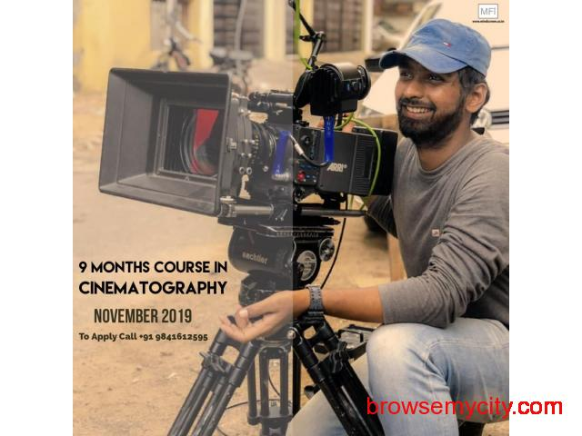 Nine Months Course in Cinematography from November 2019 Admissions Open Apply Now - 4/5