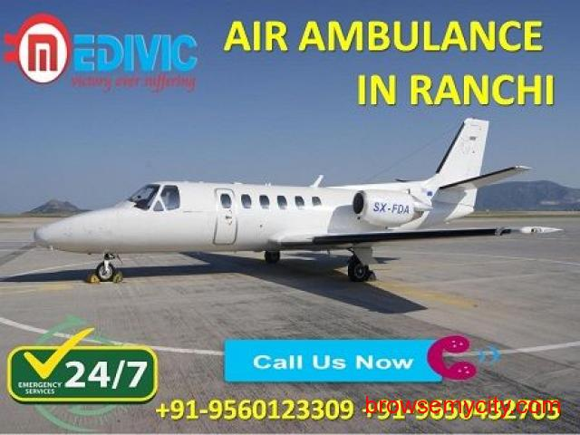 Pick High Standard Medivic Air Ambulance from Ranchi at Very Nominal Cost - 1/1